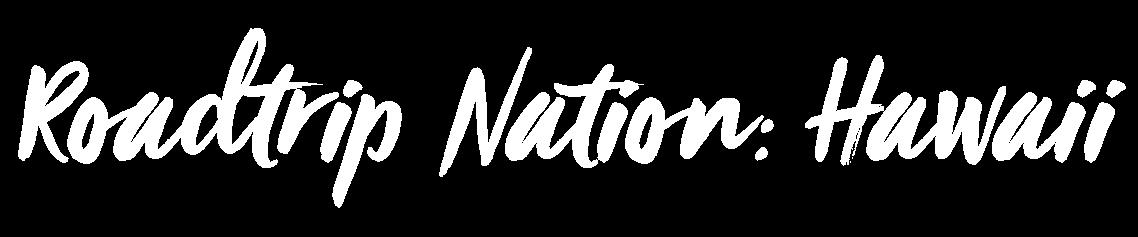Roadtrip Nation: Hawaii